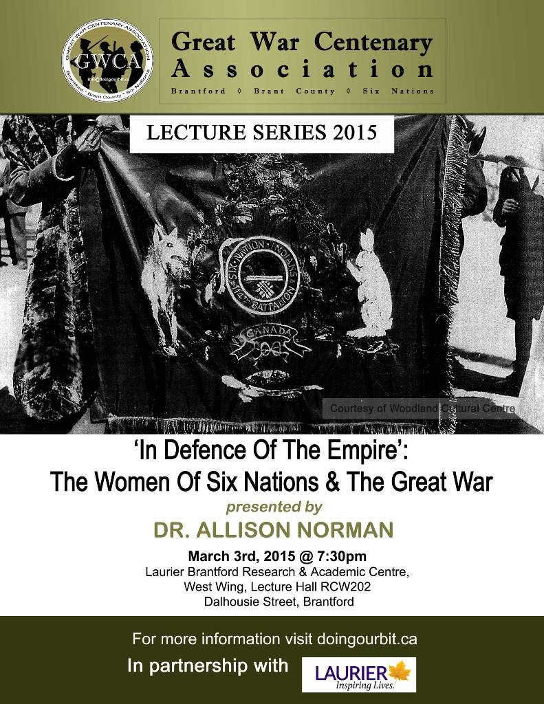 Great War Centenary Association - Brantford, Brant County Six Nations - First World War - Lecture Series