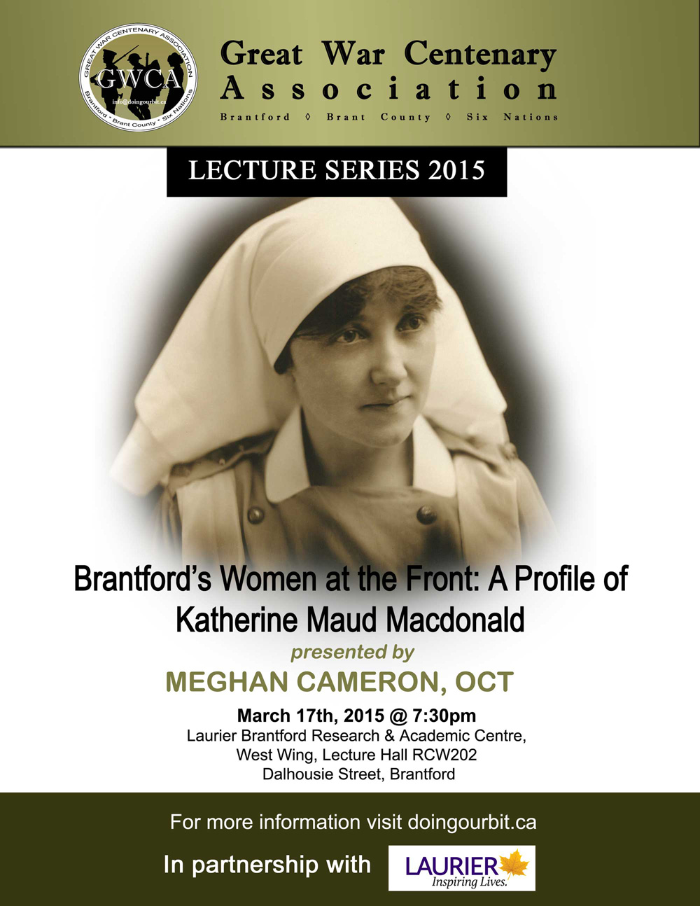 Katherine Maud Macdonald the First Canadian Nursing Sister to be Killed in Action - Great War Centenary Association - Brantford, Brant County Six Nations - First World WGreat War Centenary Association - Brantford, Brant County, Six Nations - First World War - Lecture Series